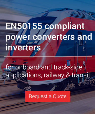 EN50155 compliant power converters and inverters