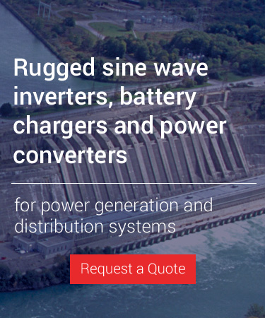 Rugged sine wave inverters, battery chargers and power converters  power generation & distribution